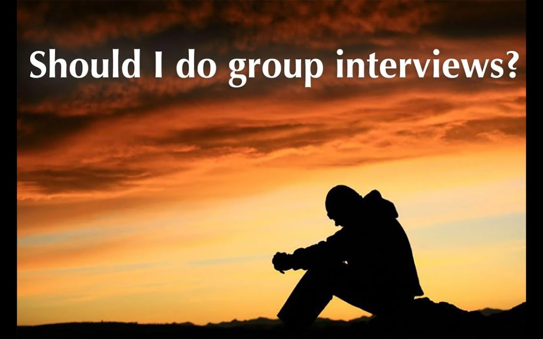How To Do Group Interviews