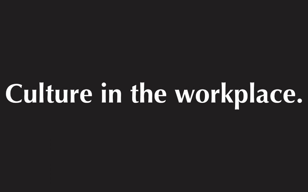 What Is Culture In The Workplace?